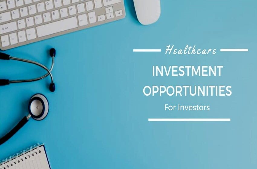 Covid-19 Crisis Creates Health Care Investment Opportunities For Investors
