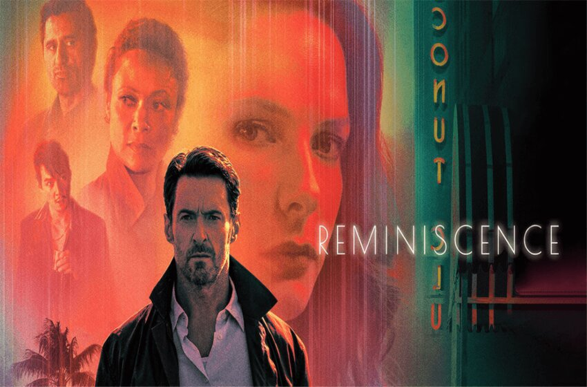 Reminiscence Movie: What Hugh Jackman Now Has For The Audience?