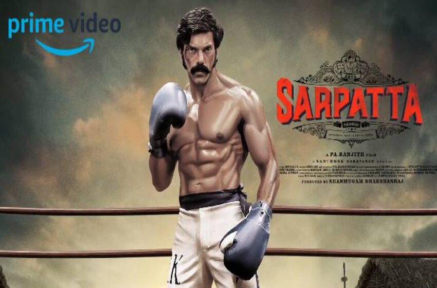 What Makes The Sarpatta Parambarai Movie A Must Watch?