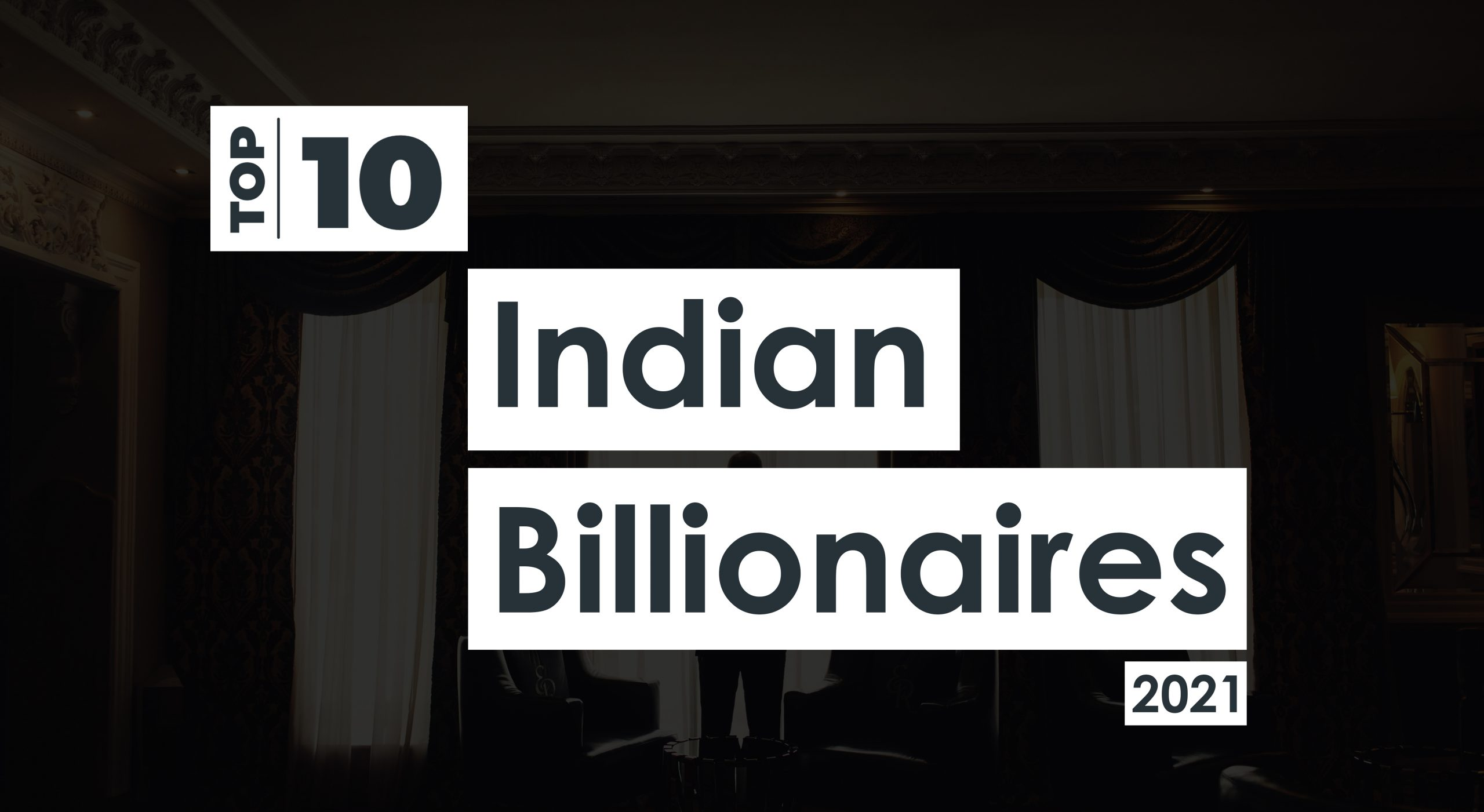 top-10-billionaires-of-india-2021