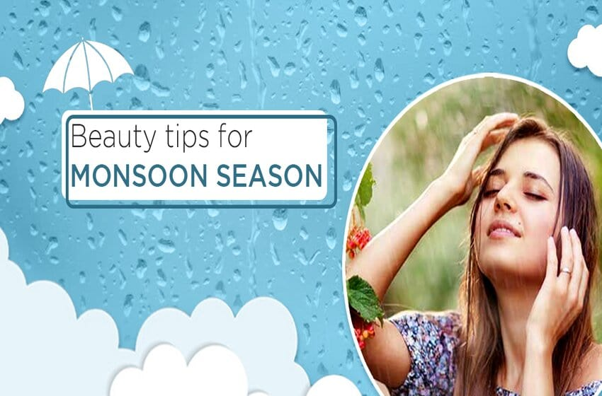 Easy And Effective Monsoon Beauty Tips For Glowing Skin