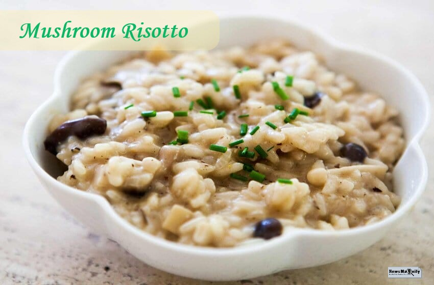 Easy Mushroom Risotto Recipe For Your Quick Dinner Party