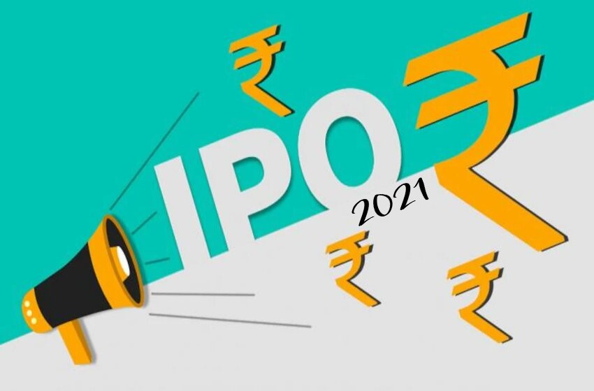 All Important Upcoming IPO 2021 That You Should Know