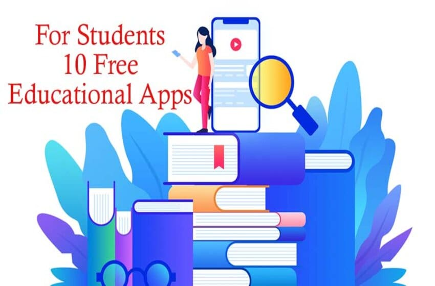 Best Free Educational Apps For Students To Learn With Ease