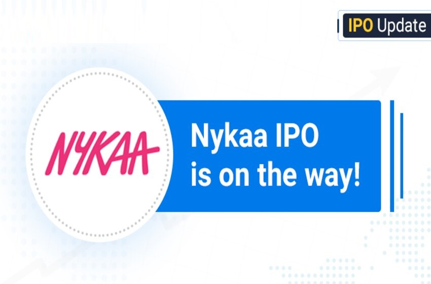 Upcoming Nykaa IPO: Is The New IPO Worth Investing In?